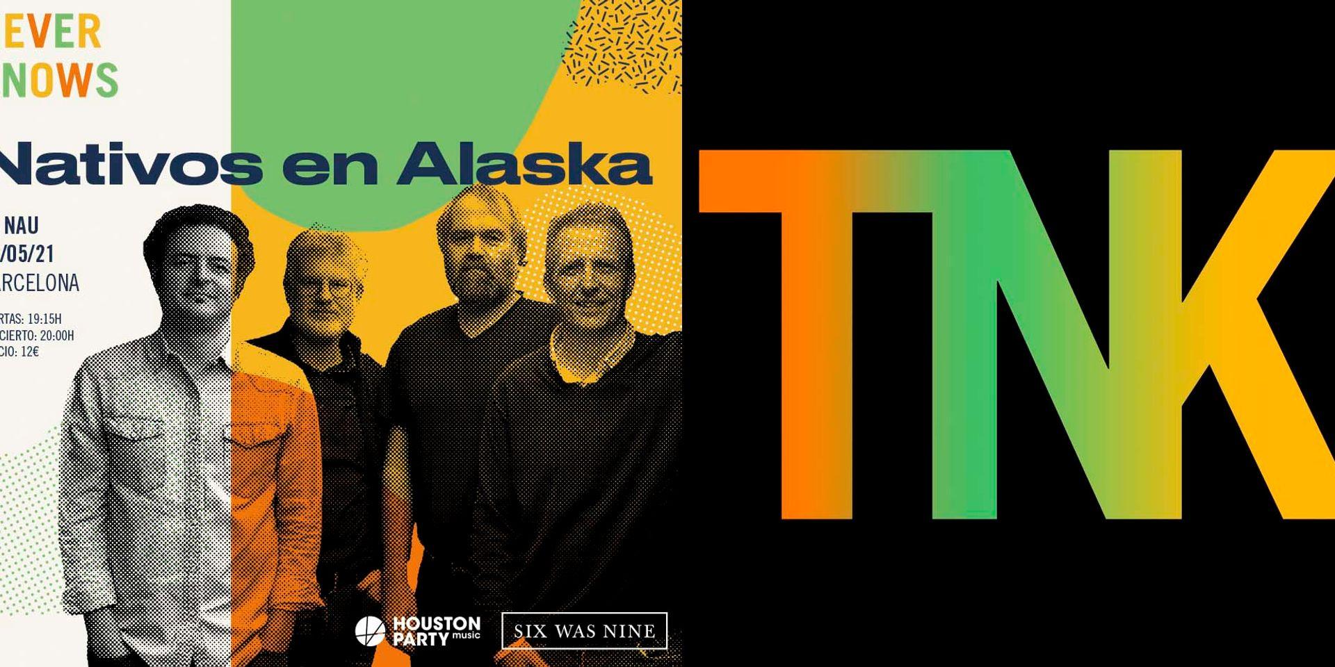 Nativos en Alaska, el 13 de mayo en La Nau de Barcelona