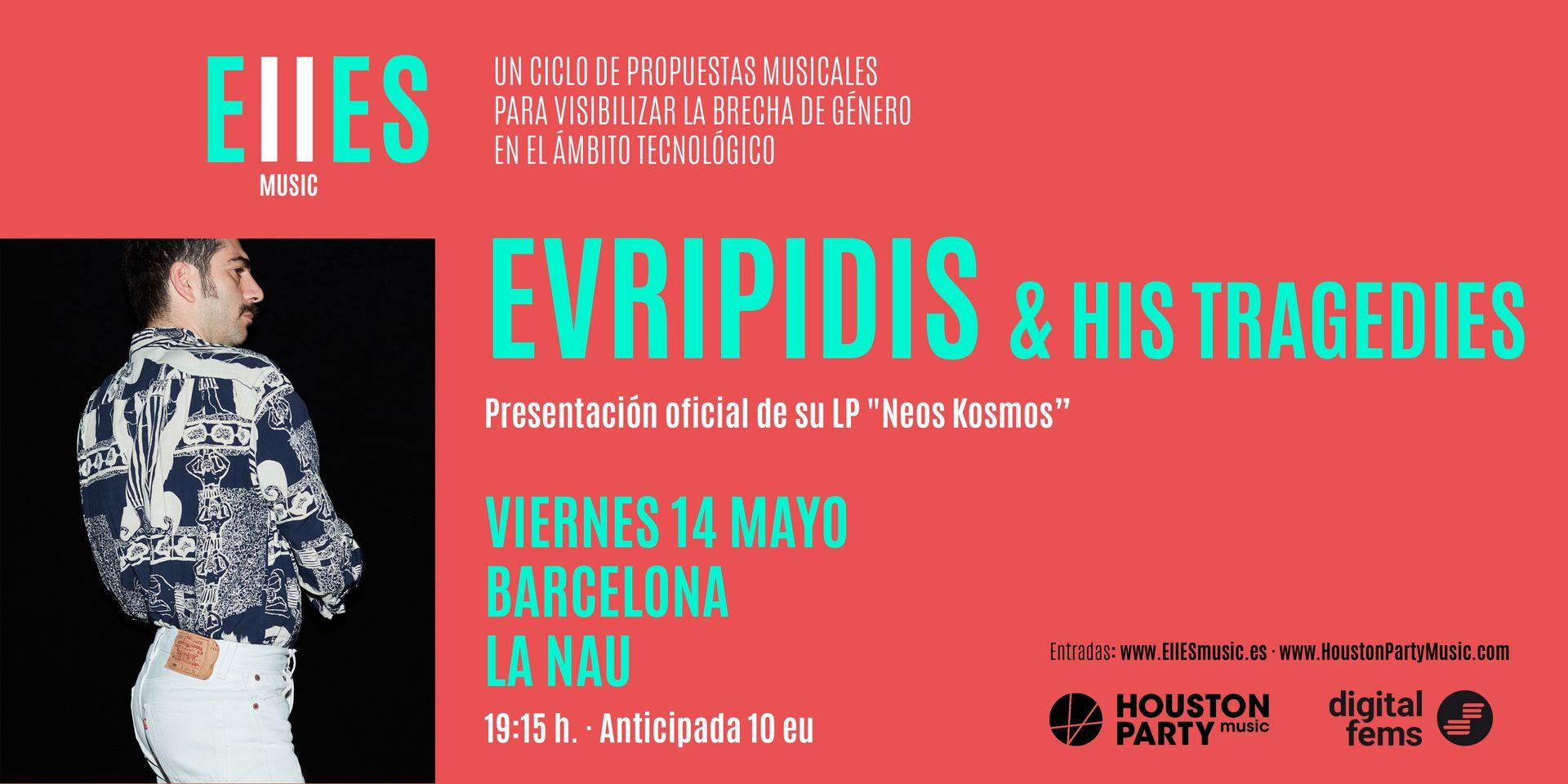 Evripidis And His Tragedies, el 14 de mayo en La Nau de Barcelona con EllESmusic